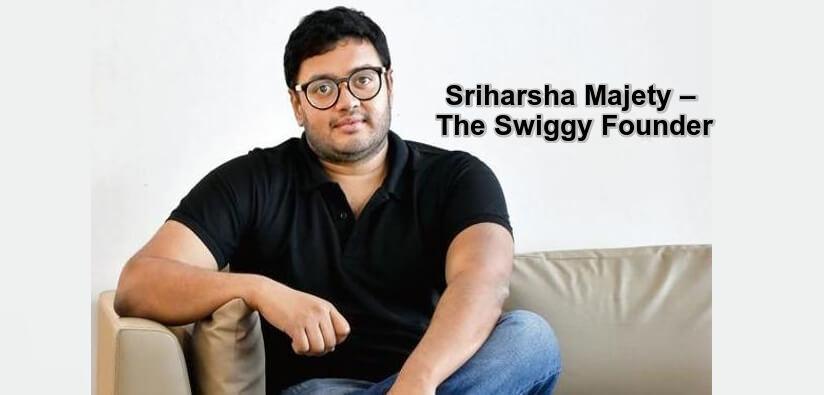 Sriharsha Majety – The Swiggy Founder-getinstartup
