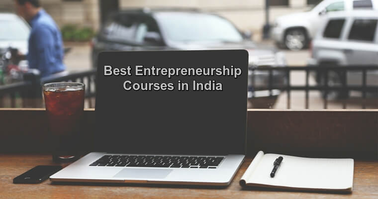 Best Entrepreneurship Courses in India you should know-getinstartup