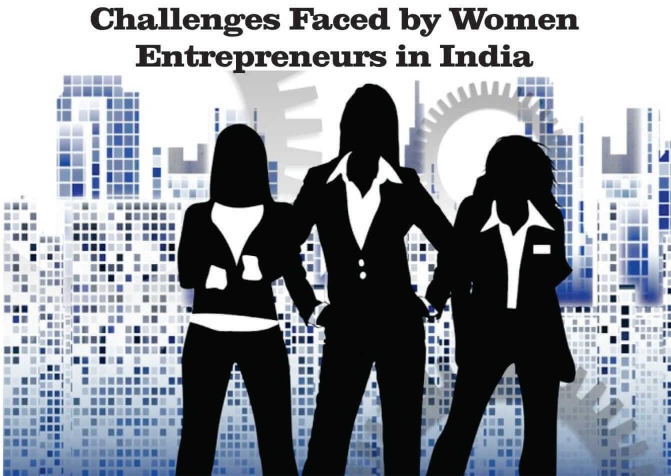 problems-faced-by-women-entrepreneurs-challenges-faced-by-women-entrepreneurs-getinstartup