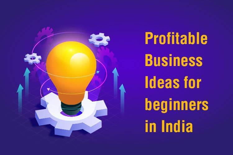 5 most profitable business in India -getinstartup