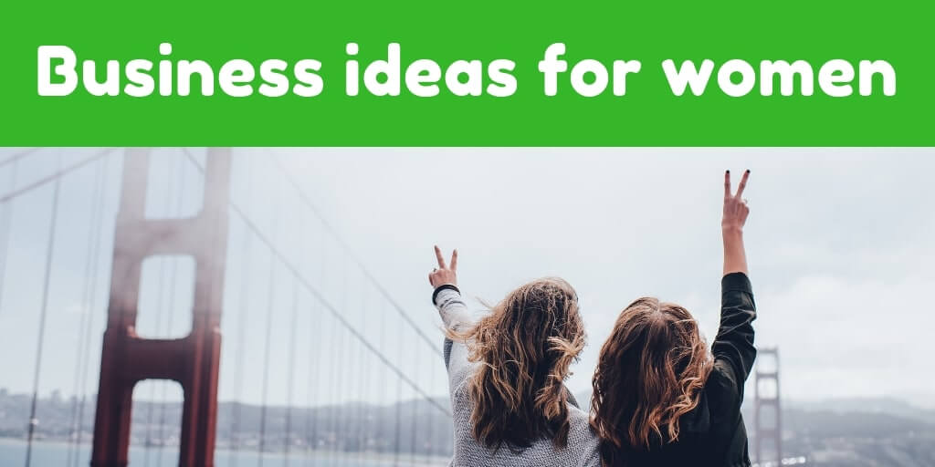 Side Business Ideas for Ladies Side Business for Ladies-getinstartup