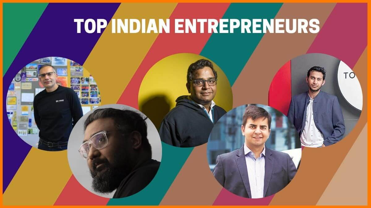 Top 10 Entrepreneurs in India Who Made Everyone Proud-getinstartup